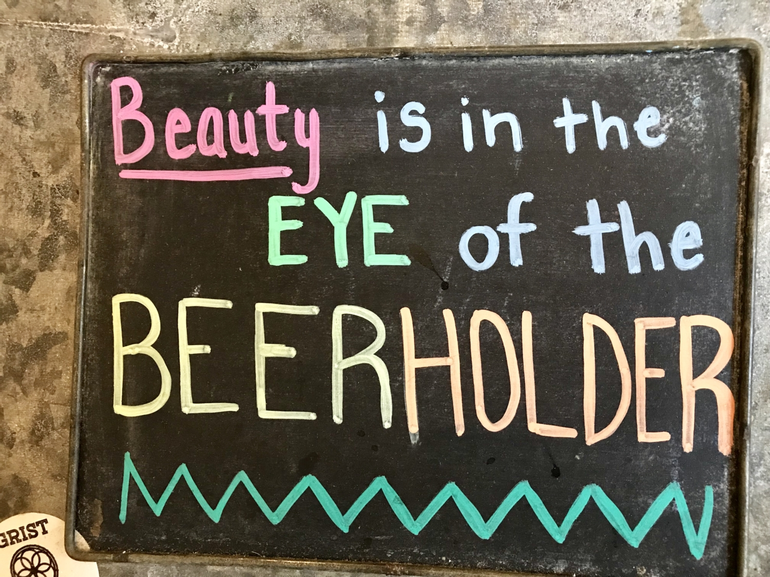 "Tillinghast Manor Sign that says ""Beauty is in the eye of the Beerholder"""