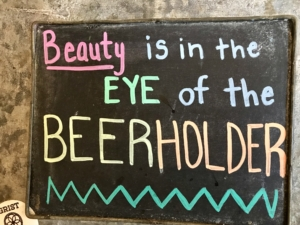 """Tillinghast Manor Sign that says """"Beauty is in the eye of the Beerholder"""""""
